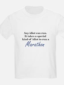 Idiot to run marathon T-Shirt