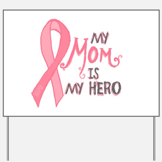 Mom Hero Yard Sign