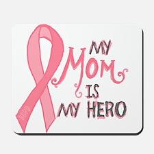 Mom Hero Mousepad