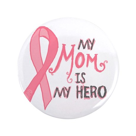 "Mom Hero 3.5"" Button"