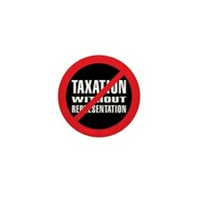 No Taxation without Represent Mini Button