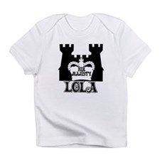 Her Majesty Lola Infant T-Shirt