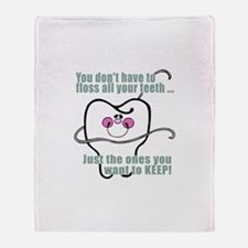 Keep Flossing! Dentist Throw Blanket