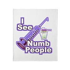I See NUMB People! Throw Blanket