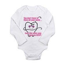 Keep Flossing! Dentist Long Sleeve Infant Bodysuit