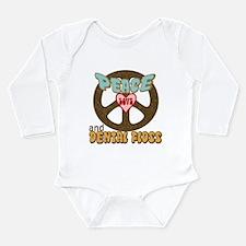 Peace Love and Dental Floss Long Sleeve Infant Bod