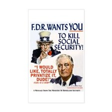 FDR Wants You to Kill Social Security Sticker