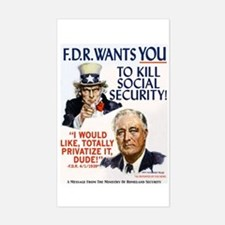 FDR Wants You to Kill Social Security Decal