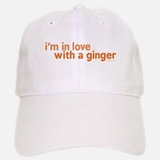 I'm in Love with a Ginger Baseball Baseball Cap