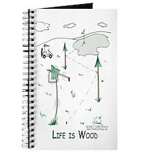 Life is Wood Journal-Golfer Guy