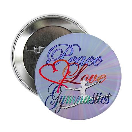 """Peace Love Gymnastics 2.25"""" Button"""
