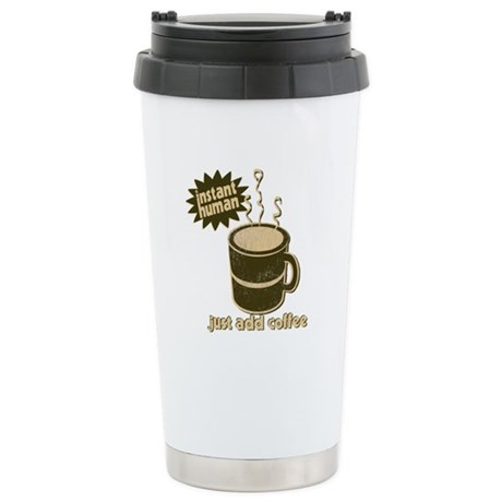 Instant Human Just Add Coffee Stainless Steel Trav