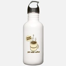 Instant Human Just Add Coffee Sports Water Bottle