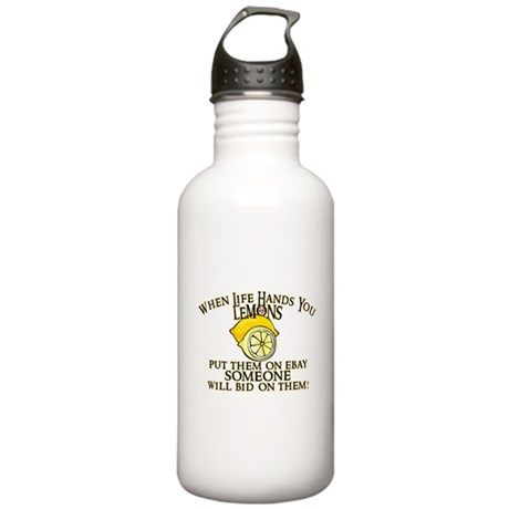 When Life Hands You Lemons Stainless Water Bottle