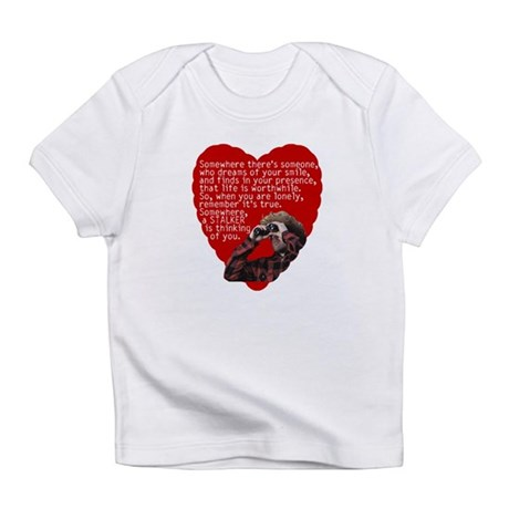 Stalker Anti-Valentine Infant T-Shirt