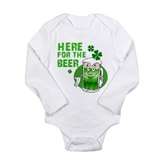 HERE FOR THE BEER St. Patrick Long Sleeve Infant B