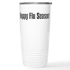 Happy Flu Season Travel Mug