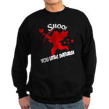 Shoo fly Cupid Anti-Valentine Sweatshirt