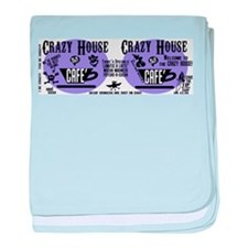 The CRAZY HOUSE CAFE' baby blanket