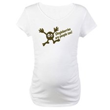 Dingleberries Are People Too! Shirt