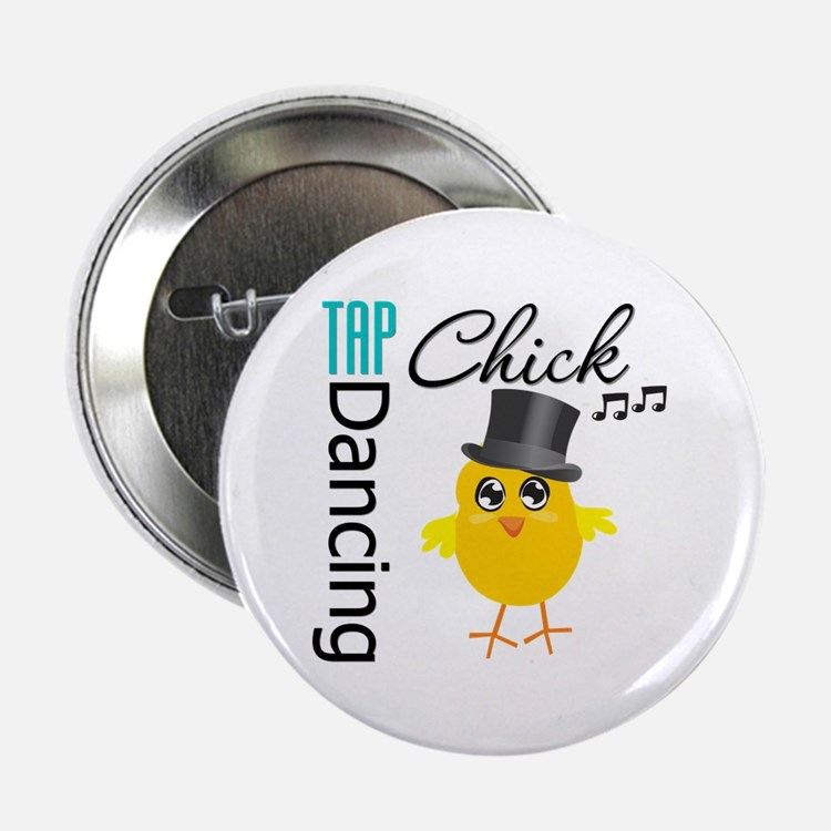 "Tap Dancing Chick 2.25"" Button"