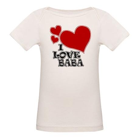 I Love Baba Organic Baby T-Shirt