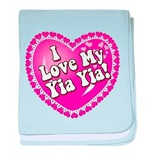 I Love My Yia Yia baby blanket