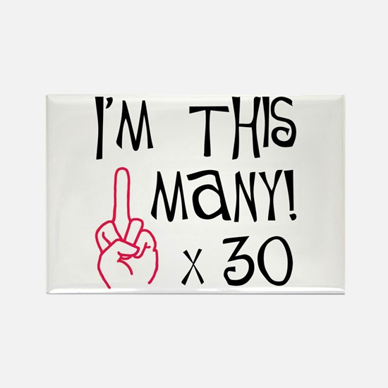 30th birthday middle finger salute Rectangle Magne