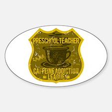 Preschool Caffeine Addiction Decal