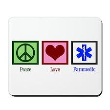 Peace Love Paramedic Mousepad
