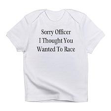 Sorry Officer Infant T-Shirt