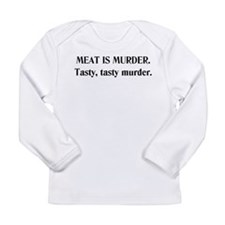 Meat Is Murder. Long Sleeve Infant T-Shirt