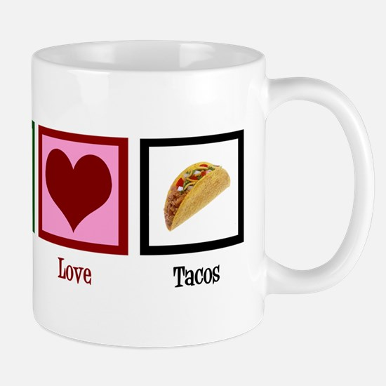 Peace Love Tacos Mug