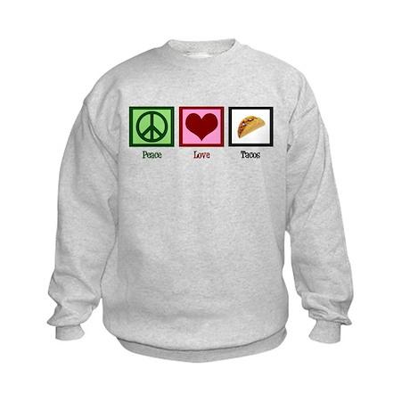 Peace Love Tacos Kids Sweatshirt