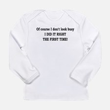 first time! Long Sleeve Infant T-Shirt