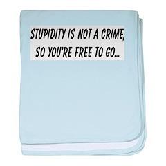Stupidity baby blanket