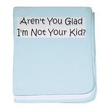 your kid? baby blanket