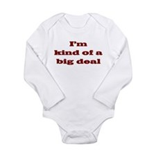 big deal Long Sleeve Infant Bodysuit