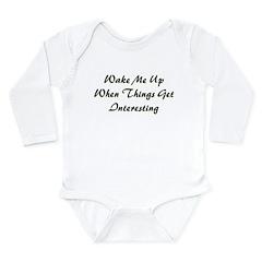 Wake Me Long Sleeve Infant Bodysuit