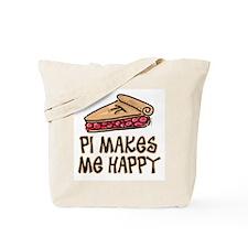 PI Makes Me Happy Tote Bag