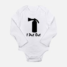 I Put Out .. Long Sleeve Infant Bodysuit
