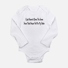 House fell on my sister Long Sleeve Infant Bodysui