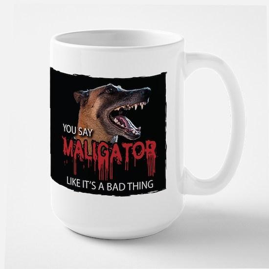 Maligator Bad Thing Large Mug