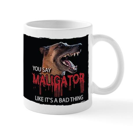 Maligator Bad Thing Mug