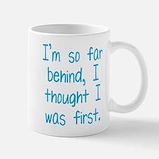 Far Behind Mug