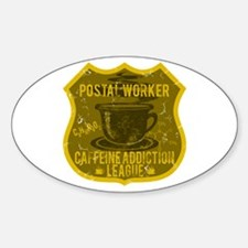 Postal Worker Caffeine Addiction Decal