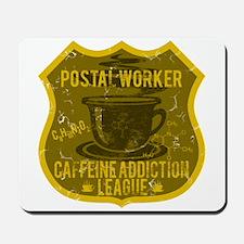 Postal Worker Caffeine Addiction Mousepad