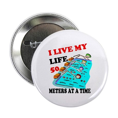 """Fifty Meters At a Time 2.25"""" Button (100 pack)"""