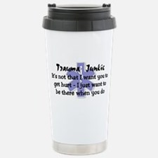 Trauma Junkie Travel Mug