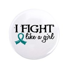 """Licensed Fight Like A Girl 18.7 Ovaria 3.5"""" Button"""